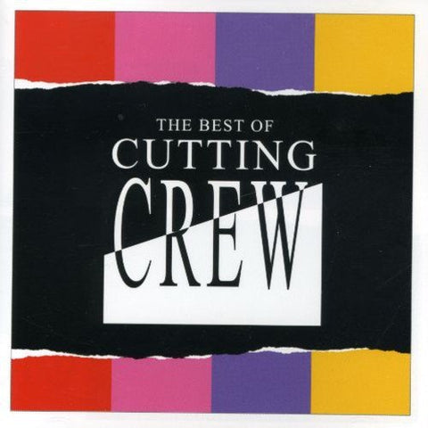Cutting Crew - The Best Of Cutting Crew Audio CD