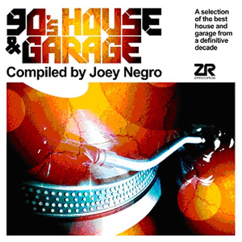 90¿S HOUSE and GARAGE COMPILED BY JOEY NEGRO Audio CD