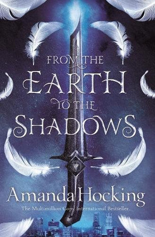 Amanda Hocking - From the Earth to the Shadows