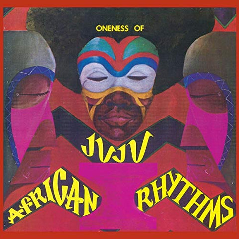 Oneness of Juju - AFRICAN RHYTHMS Audio CD