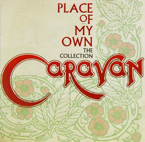 Caravan - Place Of My Own:  The Collection Audio CD