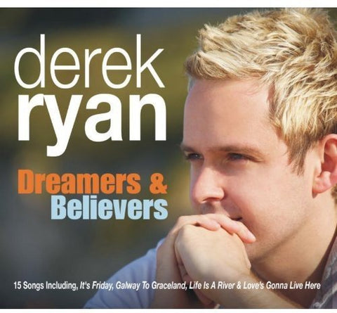 Derek Ryan - Dreamers and Believers Audio CD