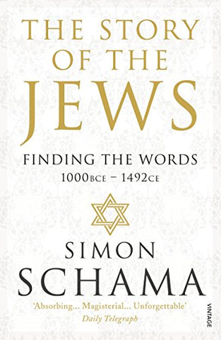 Simon, CBE Schama - The Story of the Jews