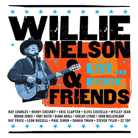 Willie Nelson - Willie Nelson and Friends - Live And Kickin Audio CD
