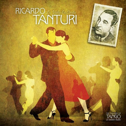 Ricardo Tanturi - Vida Es Corta (The Masters of Tango) Audio CD
