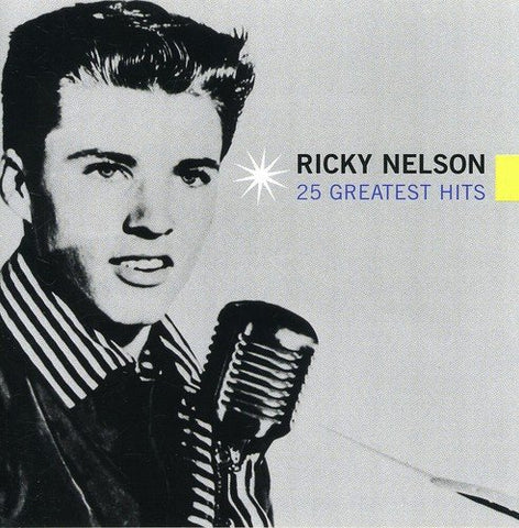 Ricky Nelson - 25 Greatest Hits Audio CD