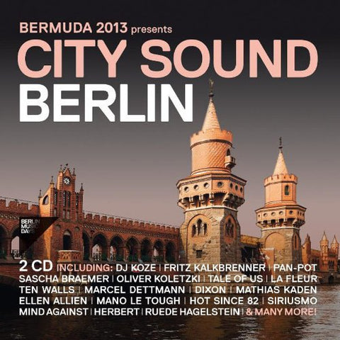 Bermuda 2013 presents Berlin City Sound Audio CD