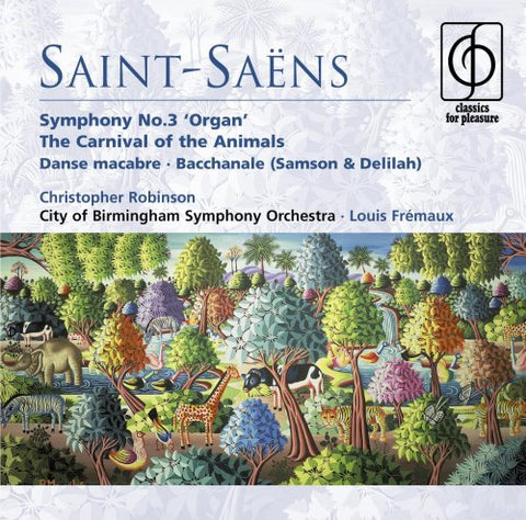 amille Saint-Saens - Saint-Saëns: Organ Symphony No. 3, The Carnival of the Animals, etc. Audio CD