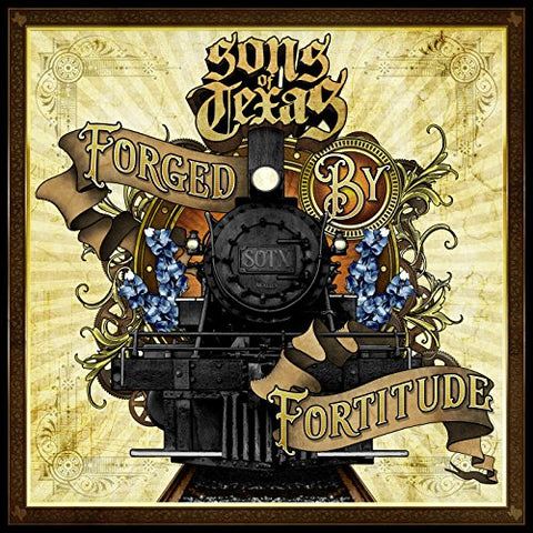 Sons Of Texas - Forged By Fortitude Audio CD