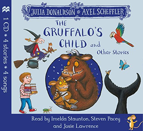 Julia Donaldson - The Gruffalos Child and Other Stories CD