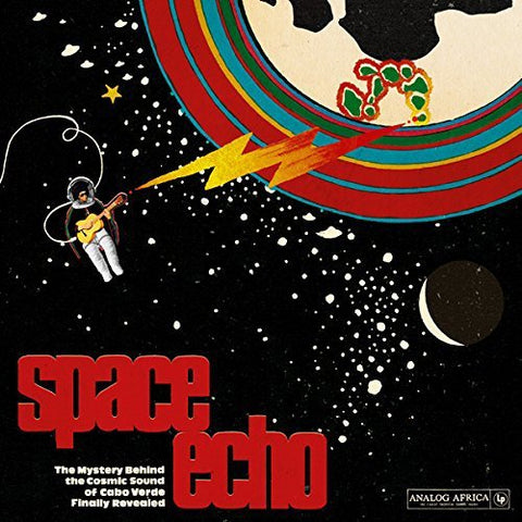 Space Echo - The Mystery Behind The Cosmic Sound Of Cabo Verde Audio CD