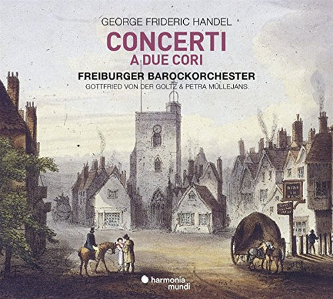 G.F. Handel - George Frideric Handel: Concerti A Due Cori Audio CD