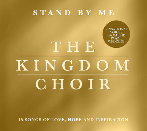 The Kingdom Choir - Stand By Me Sent Sameday* Audio CD
