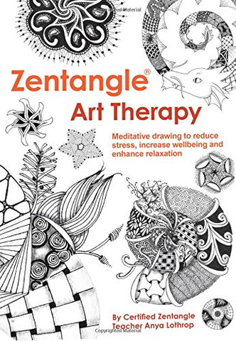 Anya Lothrop - Zentangle Art Therapy