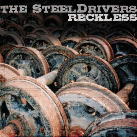 The Steeldrivers - Reckless Audio CD