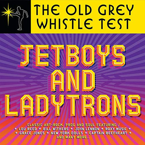 Old Grey Whistle Test: Jet Boys and Ladytrons [VINYL]