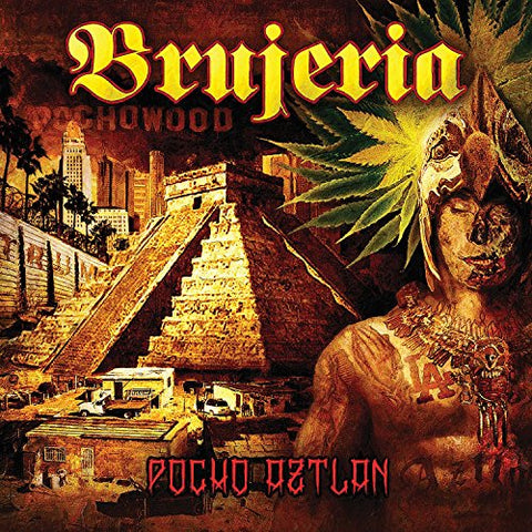 Brujeria - Pocho Aztlan Audio CD