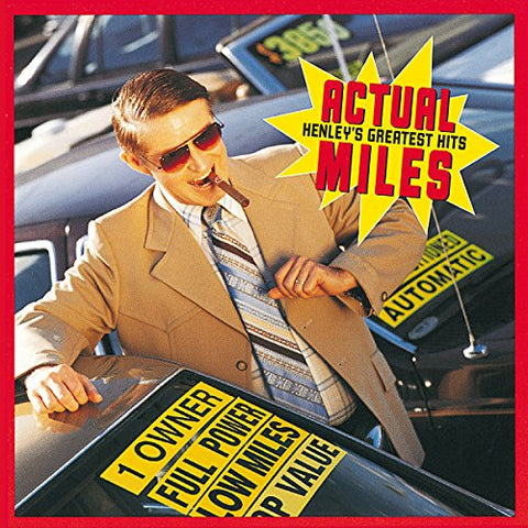 Don Henley - Actual Miles: Henleys Greatest Hits Audio CD