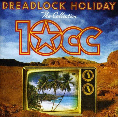 10cc - Dreadlock Holiday: The Collection Audio CD