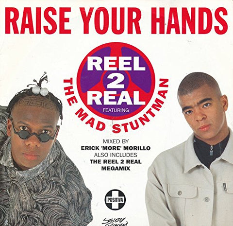 Reel 2 Real The Mad Stuntman - Raise Your Hands [12 VINYL]