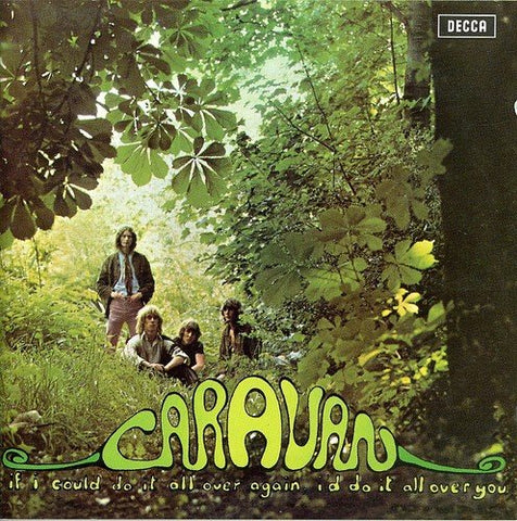 Caravan - If I Could Do It All Over Again Id Do It All Over You Audio CD