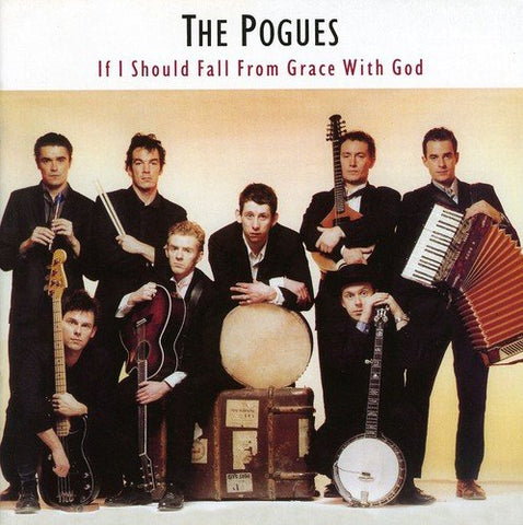 The Pogues - If I Should Fall From Grace With God (Remastered and Expanded) Audio CD
