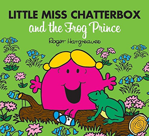 Adam Hargreaves - Little Miss Chatterbox and the Frog Prince