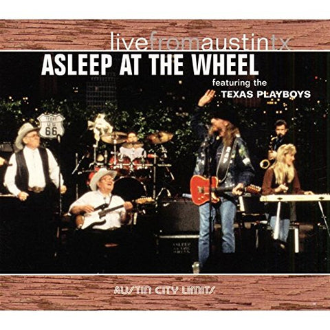 Asleep At The Wheel - Live From Austin Texas Audio CD