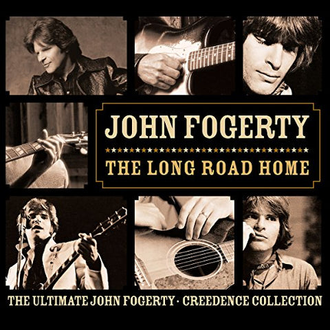 John Fogerty - The Long Road Home: The Ultimate John Fogerty [Creedence Collection]