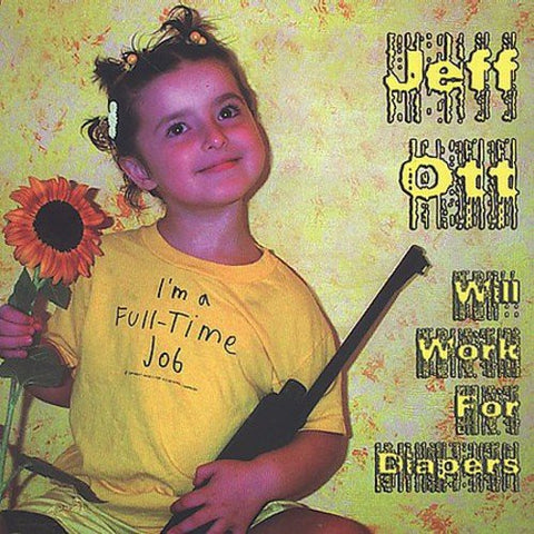 Jeff Ott Of Fifteen - Will Work For Diapers Audio CD