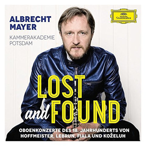 Albrecht Mayer - Lost And Found - Kostbarkeiten aus Mozarts Zeit Audio CD