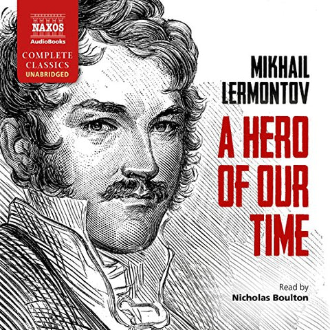 Mikhail Lermontov - A Hero of Our Time Audio CD