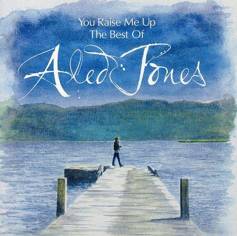 Aled Jones - You Raise Me Up: The Best of Aled Jones Audio CD