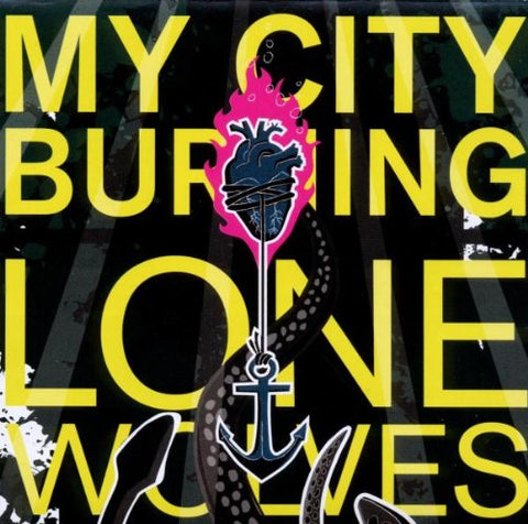My City Burning - Lone Wolves Audio CD