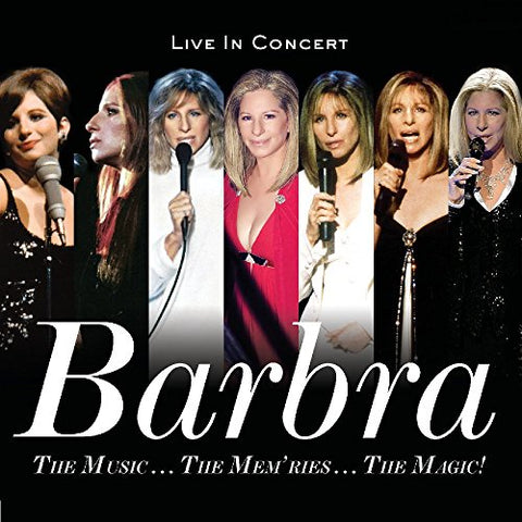 Barbra Streisand - The Music...The Memories...The Magic!
