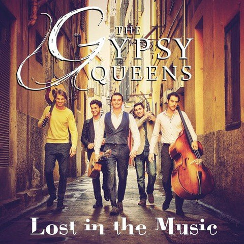 The Gypsy Queens - Lost In The Music Audio CD