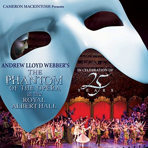 Andrew Lloyd Webber - The Phantom of the Opera at The Royal Albert Hall Audio CD