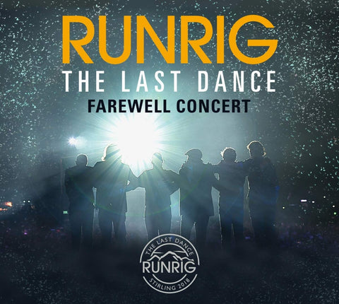 RUNRIG - THE LAST DANCE - FAREWELL CONCERT Sent Sameday* AUDIO CD