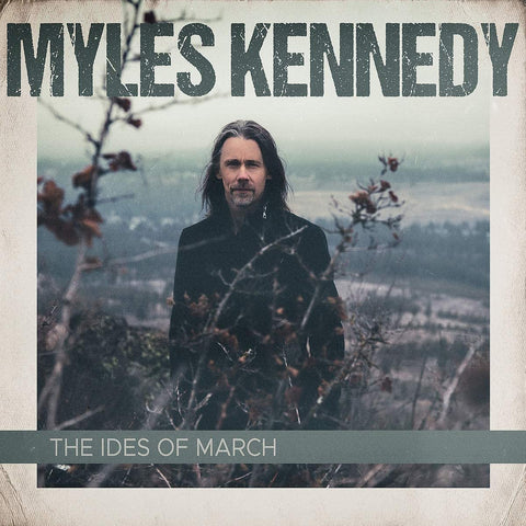 Myles Kennedy - The Ides Of March Sent Sameday* AUDIO CD