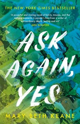 Mary Beth Keane - Ask Again, Yes