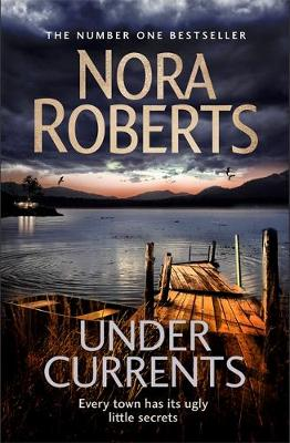 Nora Roberts - Under Currents