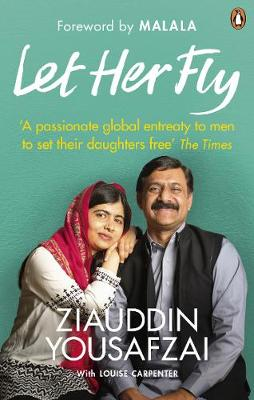 Ziauddin Yousafzai - Let Her Fly