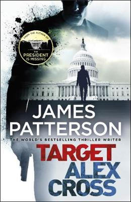 James Patterson - Target: Alex Cross