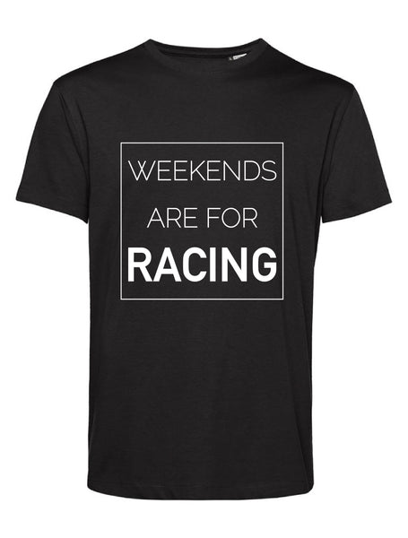 "T-Shirt ""Weekends are for racing"" schwarz"