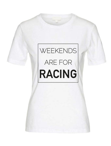 "T-Shirt ""Weekends are for Racing"" weiß"