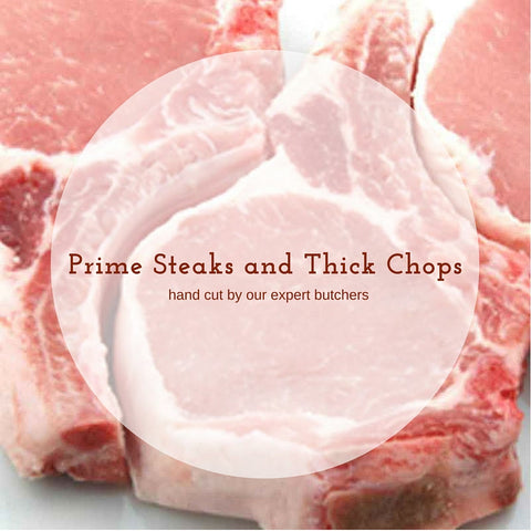 Prime Steaks and Thick Chops Combo
