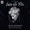 Joyce DiDonato - Into the fire CD