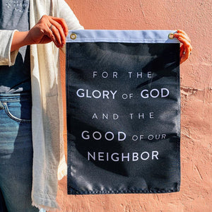 FOR THE GLORY OF GOD AND GOOD OF OUR NEIGHBOR Flag
