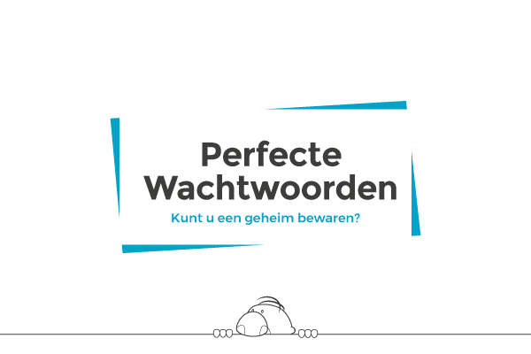 Perfecte Wachtwoorden - Cyber Security Awareness Training | E-QUIPMENT