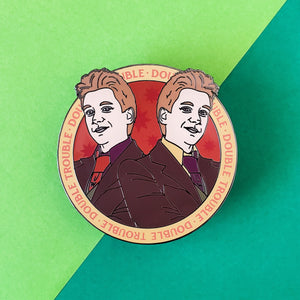 Double Trouble Enamel Pin